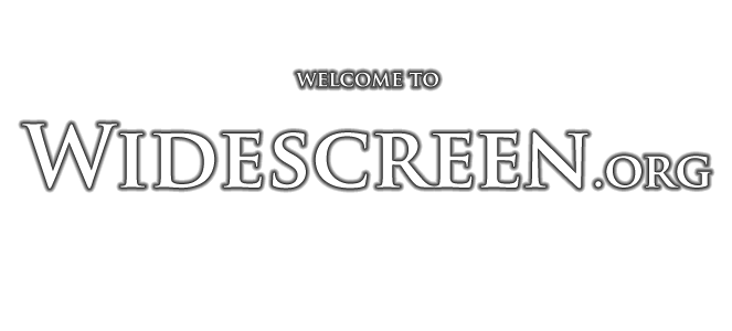 welcome to widescreenorg